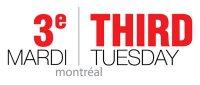 3e Mardi / Third Tuesday Montréal